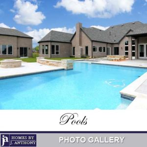 Homes By J Anthony Pools Photo Gallery