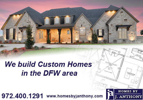 Homes By J. Anthony - Lucas TX - DFW Custom Homes Builder