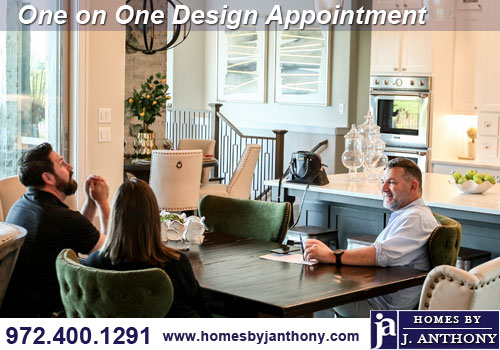 Homes By J. Anthony design appointment