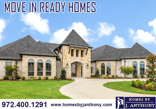 Homes By J Anthony-Move In Ready Homes Available For Sale. Call 972-400-1291