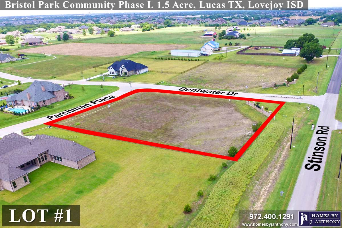 Lot For Sale (Lot#1, Lovejoy ISD)-Homes By J Anthony offers Premier lots for home construction in Lucas TX, Bristol Park Community Ph 1
