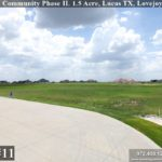 Lot #11 For Sale-ready for home construction. Lucas TX, Lovejoy ISD, Bristol Park Community Phase II. Homes By J Anthony offers Premier lots in Collin County