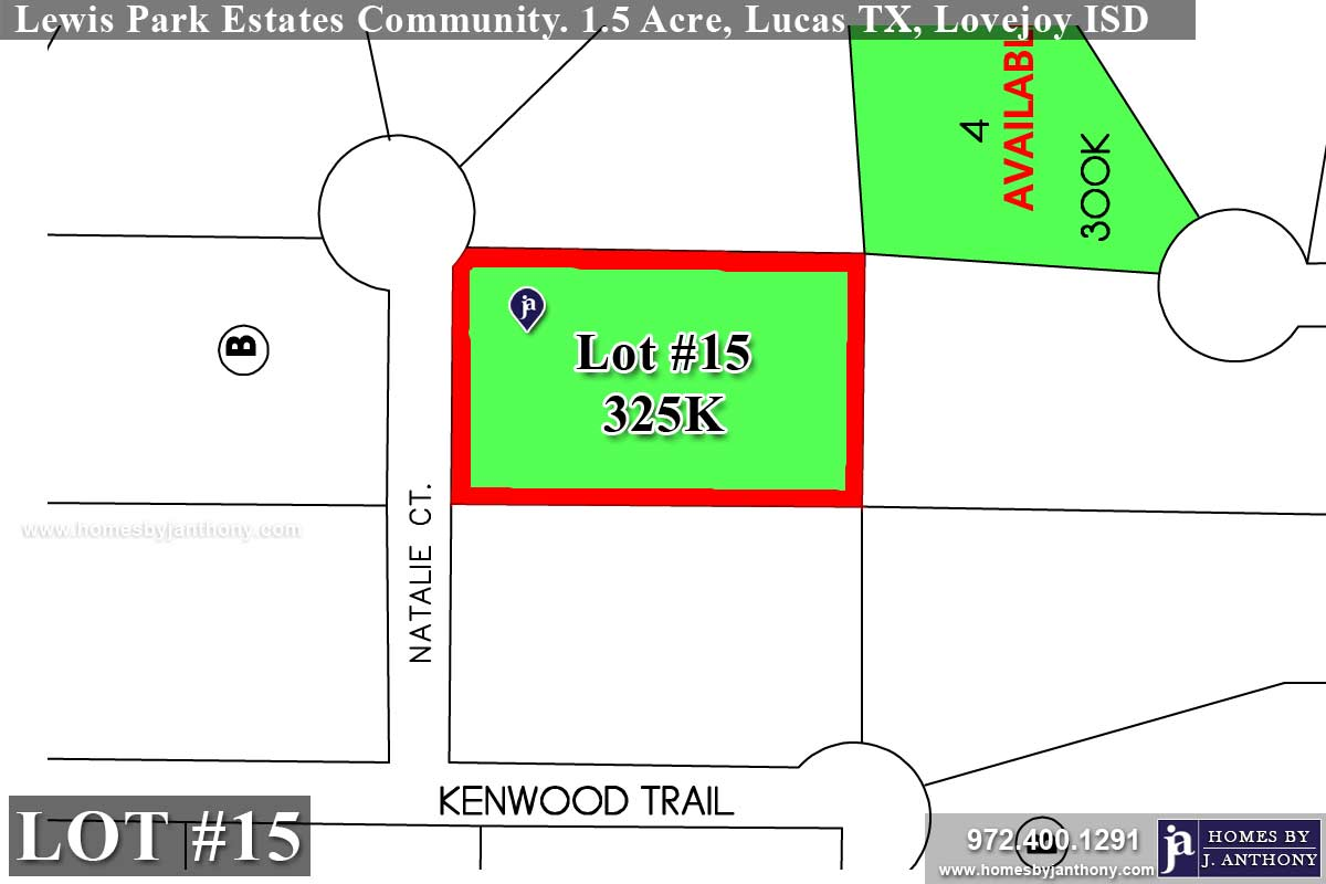 Lot For Sale (Lot#15, Lovejoy ISD)-Homes By J Anthony offers Premier lots for home construction in Lucas TX, Lewis Park Estates Community