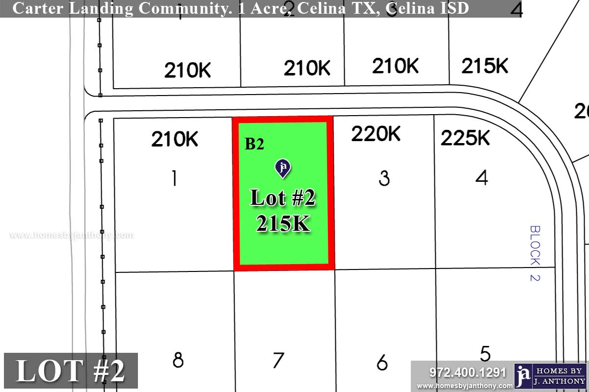 Lot For Sale (Lot#2 Block 2, Celina ISD)-Homes By J Anthony offers Premier lots for home construction in Celina, TX, Carter Landing Community