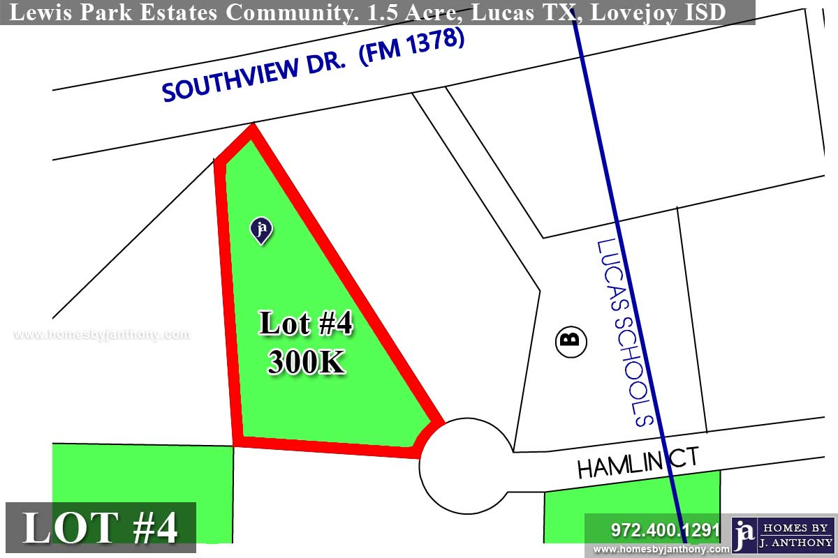 Lot For Sale (Lot#4, Lovejoy ISD)-Homes By J Anthony offers Premier lots for home construction in Lucas TX, Lewis Park Estates Community