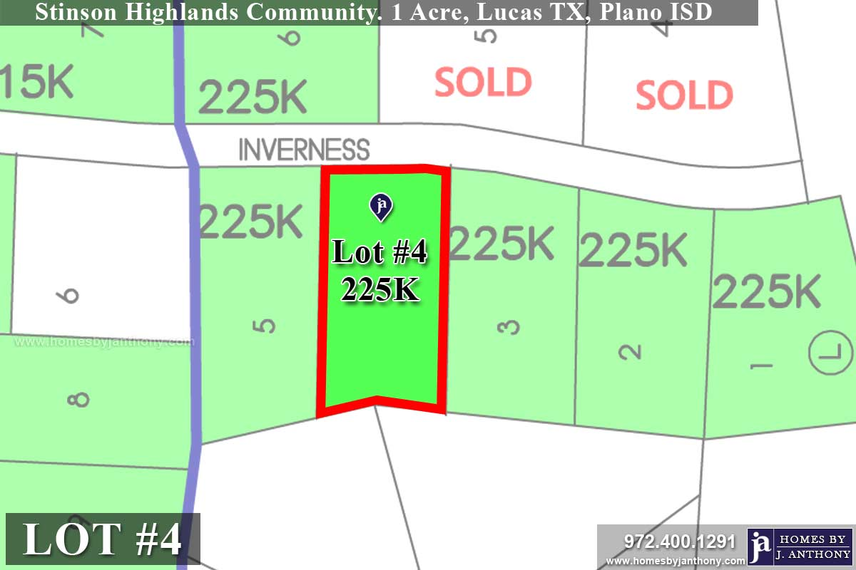 Lot For Sale (Lot#4, Plano ISD)-Homes By J Anthony offers Premier lots for home construction in Lucas, TX, Stinson Highlands Community