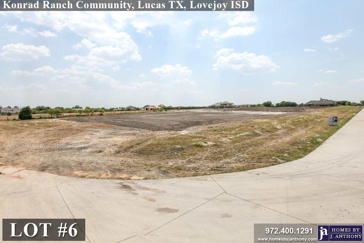 Lot For Sale (Lot#6, Lovejoy ISD)-Homes By J Anthony offers Premier lots for home construction in Lucas TX, Konrad Ranch Community