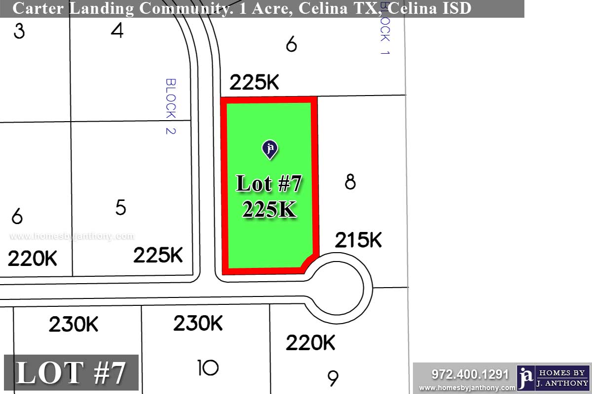Lot For Sale (Lot#7, Celina ISD)-Homes By J Anthony offers Premier lots for home construction in Celina, TX, Carter Landing Community
