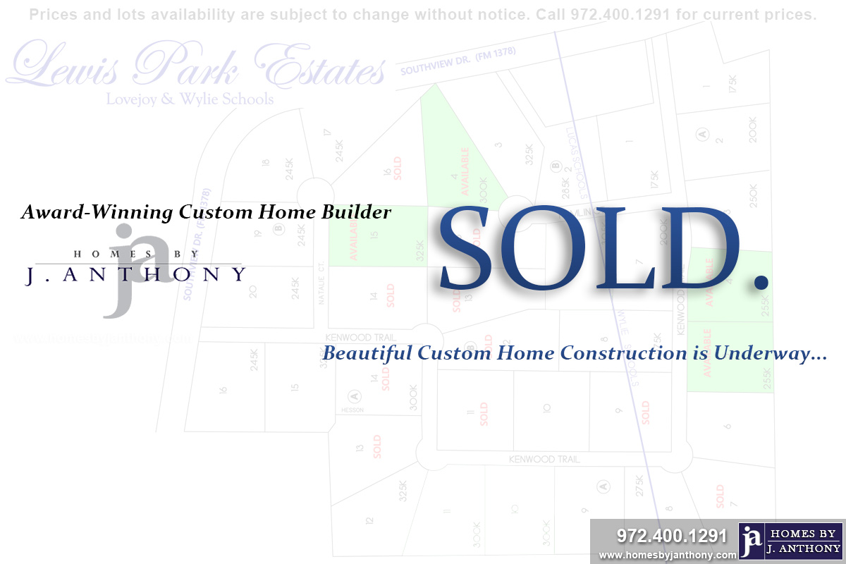 Lot SOLD. Lewis Park Estates Community in Lucas TX- Homes By J. Anthony-DFW Custom Home Builder