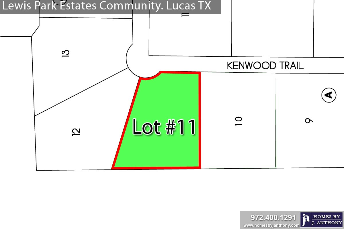 Lewis Park Estates Community in Lucas TX-Lot n11 For Sale-November 2020- Homes By J. Anthony-DFW Custom Home Builder