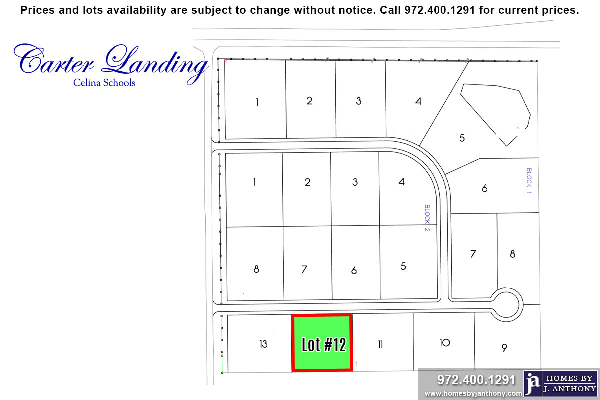 Lot For Sale (Lot#12 Block 1, Celina ISD)-Homes By J Anthony offers Premier lots for home construction in Celina, TX, Carter Landing Community