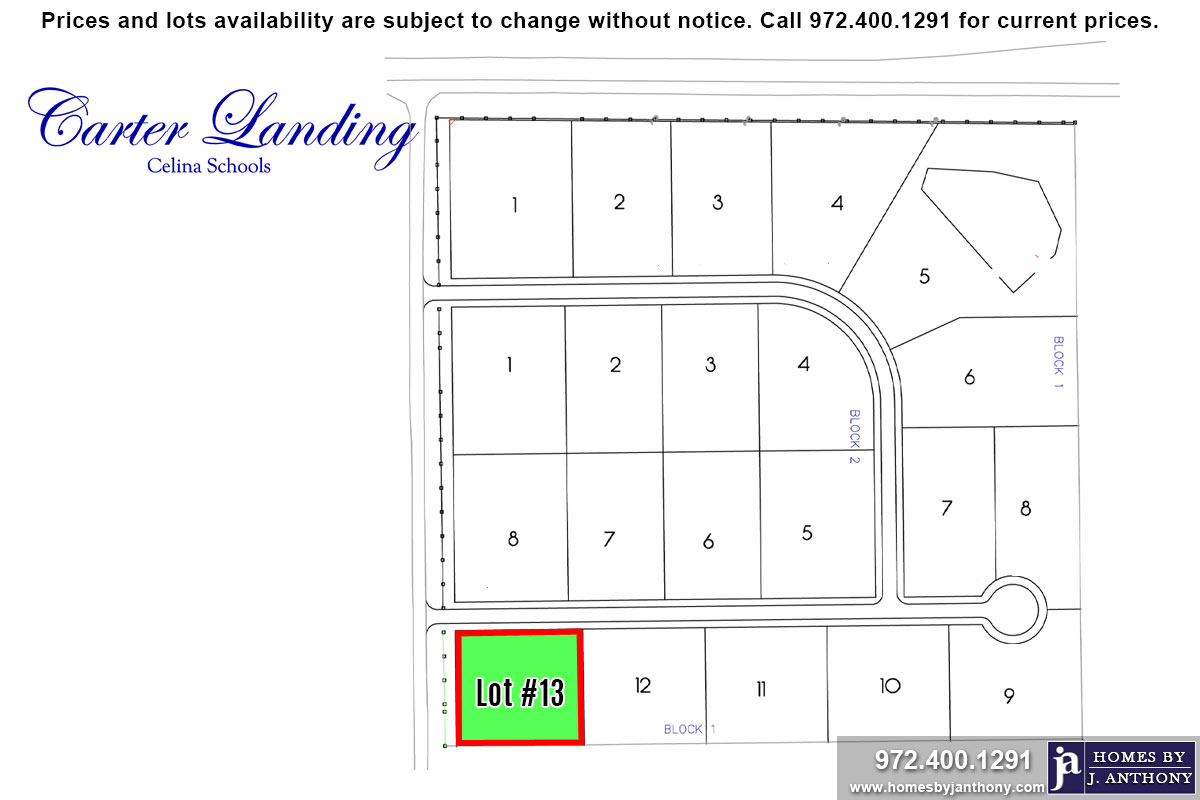 Lot For Sale (Lot#13 Block 1, Celina ISD)-Homes By J Anthony offers Premier lots for home construction in Celina, TX, Carter Landing Community