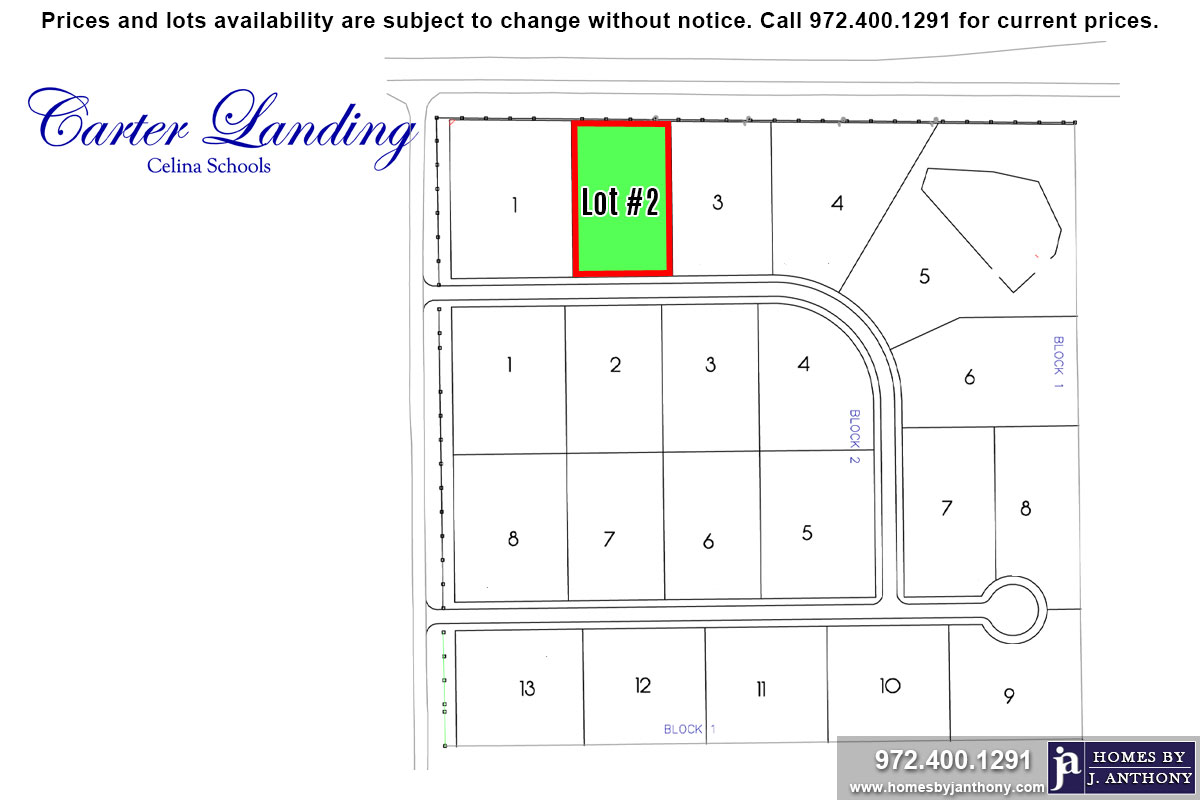 Lot For Sale (Lot#2 Block 1, Celina ISD)-Homes By J Anthony offers Premier lots for home construction in Celina, TX, Carter Landing Community