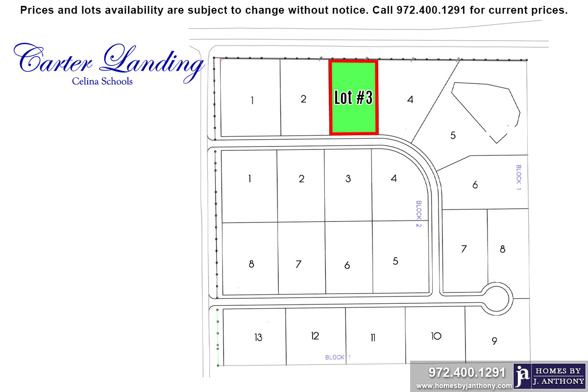 Lot For Sale (Lot#3 Block 1, Celina ISD)-Homes By J Anthony offers Premier lots for home construction in Celina, TX, Carter Landing Community