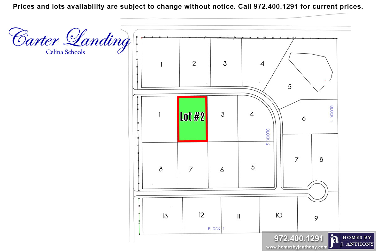 Lot For Sale (Lot#1 Block 2, Celina ISD)-Homes By J Anthony offers Premier lots for home construction in Celina, TX, Carter Landing Community