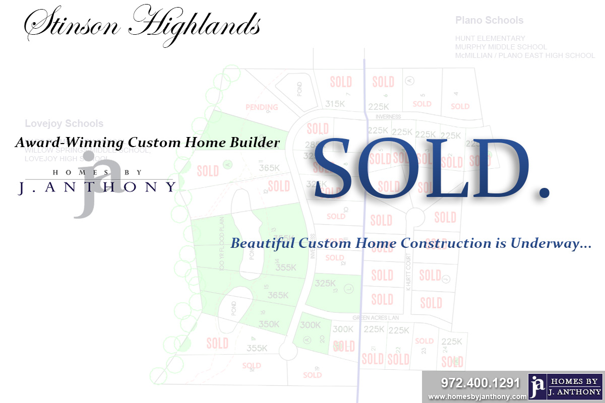 Stinson Highlands Community in Lucas TX-Lot SOLD-November 2019- Homes By J. Anthony-DFW Custom Home Builder