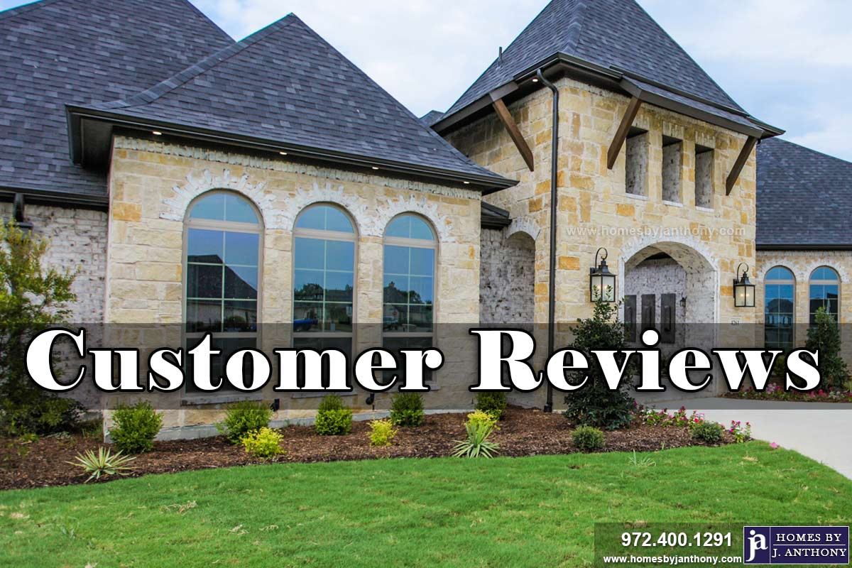 Homes By J Anthony Customer Reviews