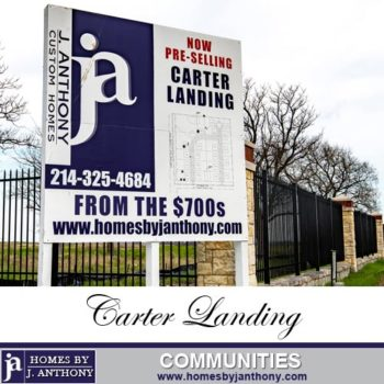 Carter Landing Community in Celina TX- Homes By J. Anthony-DFW Custom Home Builder
