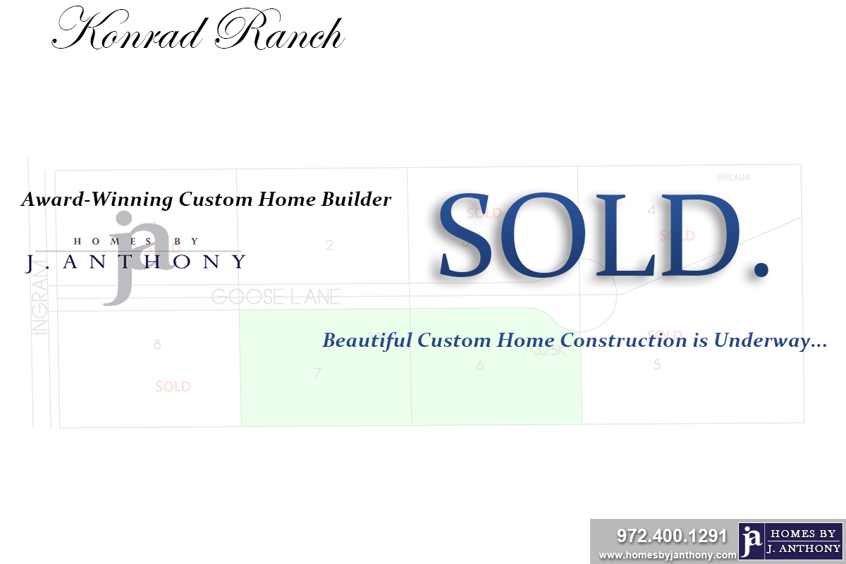 Konrad Ranch Community in Lucas TX. SOLD Lot – Homes By J. Anthony-DFW Custom Home Builder