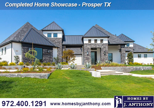 Homes By J Anthony Completed in 2020 Home Showcase- Prosper TX